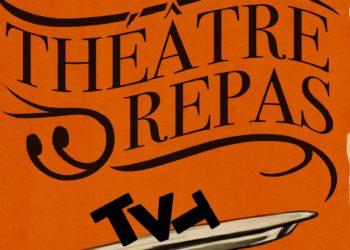 Théâtre repas TVT