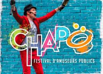 CHAPO - FESTIVAL D'AMUSEURS PUBLICS